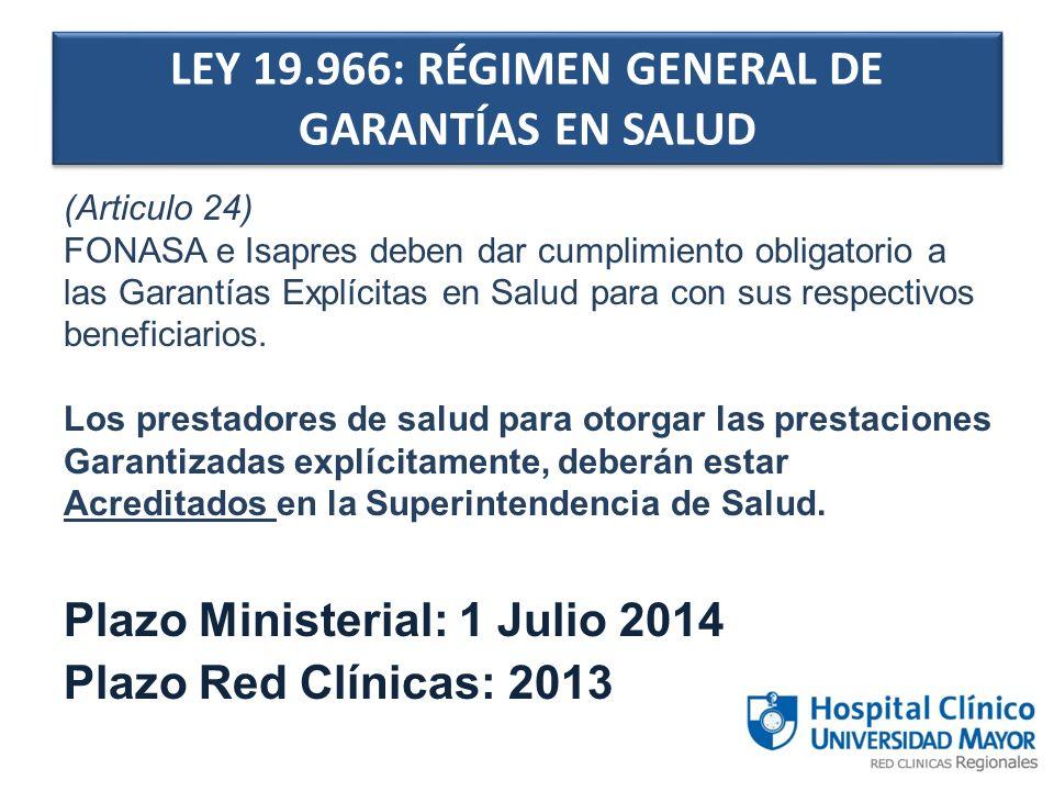 (Articulo 24) FONASA e Isapres deben dar cumplimiento obligatorio a las Garantías Explícitas en Salud para con sus respectivos beneficiarios. Los pres