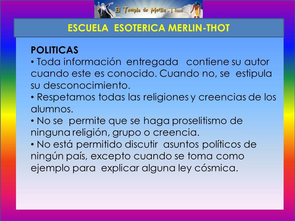 POLITICAS La información es impartida y entregada a toda persona que se inscriba voluntariamente en la escuela.
