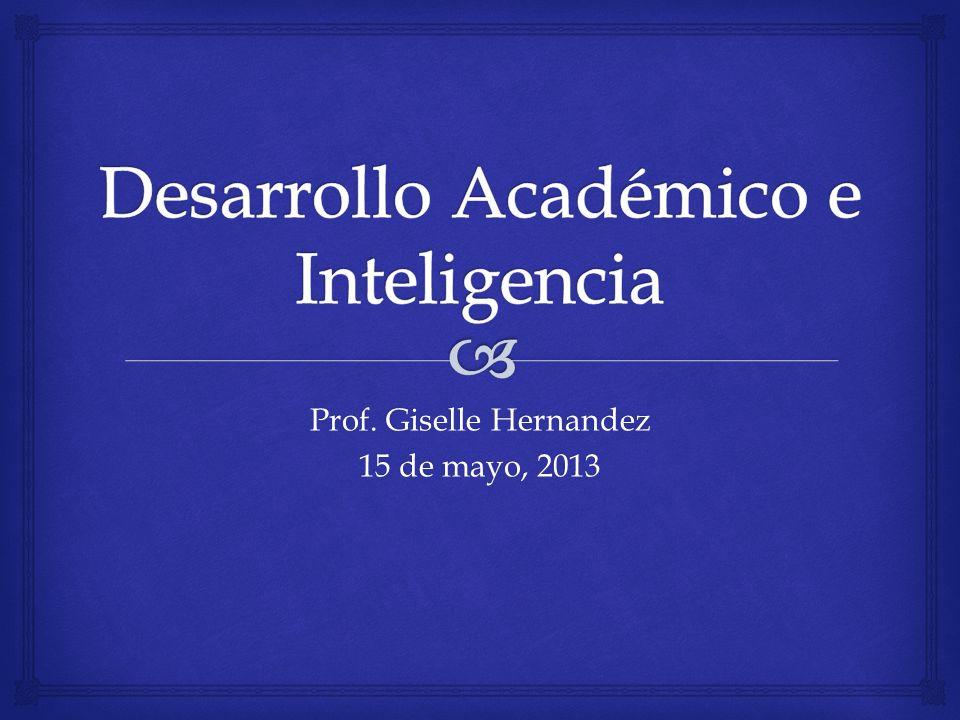 Prof. Giselle Hernandez 15 de mayo, 2013
