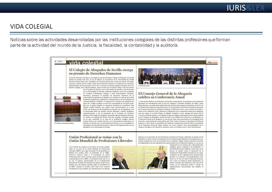 Noticias sobre las actividades desarrolladas por las instituciones colegiales de las distintas profesiones que forman parte de la actividad del mundo