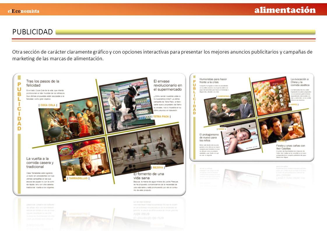 PUBLICIDAD Otra sección de carácter claramente gráfico y con opciones interactivas para presentar los mejores anuncios publicitarios y campañas de mar