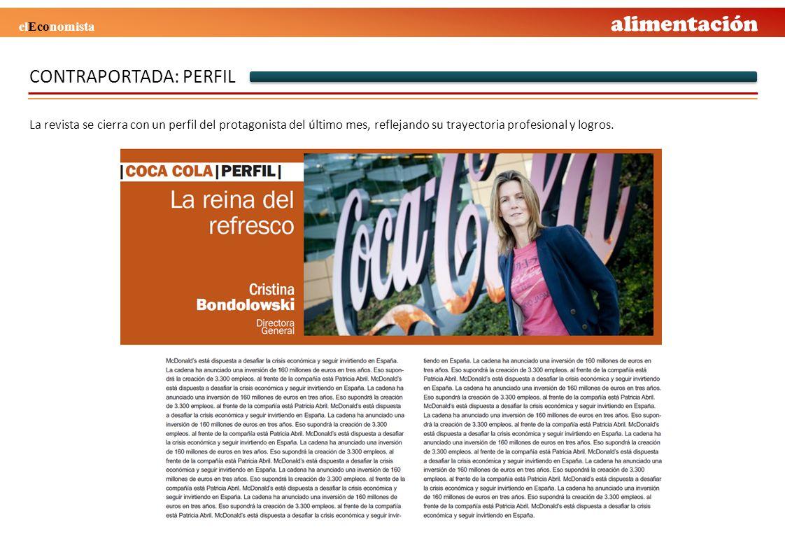 CONTRAPORTADA: PERFIL La revista se cierra con un perfil del protagonista del último mes, reflejando su trayectoria profesional y logros. alimentación