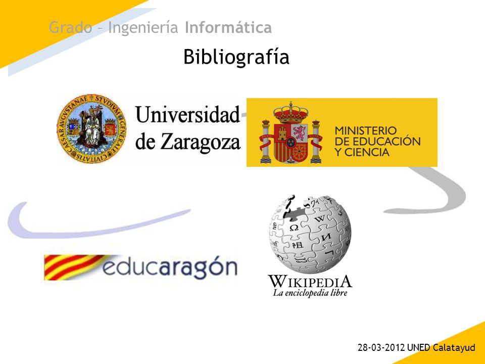 Bibliografía Grado – Ingeniería Informática 28-03-2012 UNED Calatayud