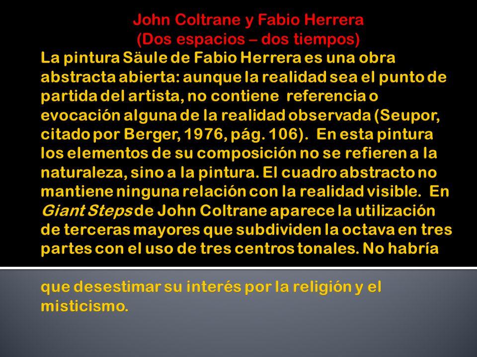 John Coltrane y Fabio Herrera (Dos espacios – dos tiempos)