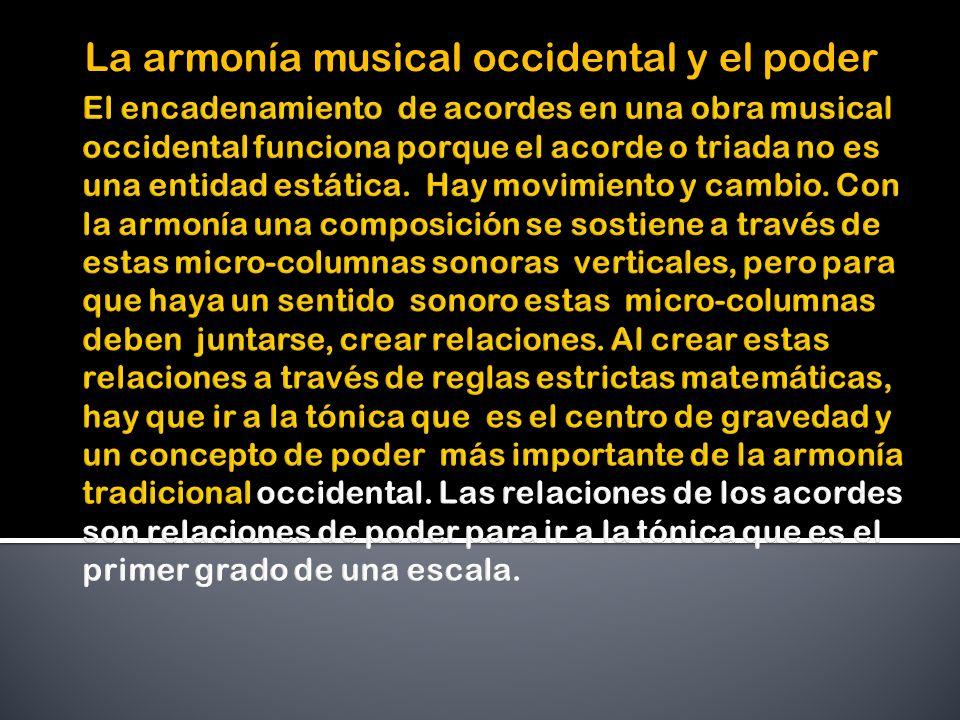 La armonía musical occidental y el poder