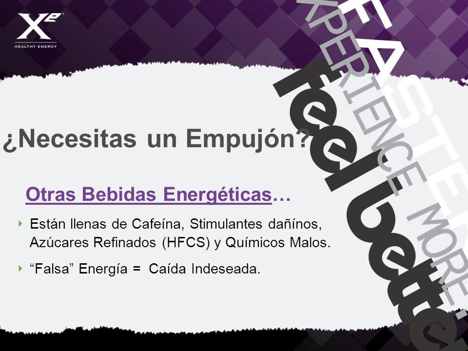 ¿Necesitas un Empujón? Otras Bebidas Energéticas… Están llenas de Cafeína, Stimulantes dañínos, Azúcares Refinados (HFCS) y Químicos Malos. Falsa Ener