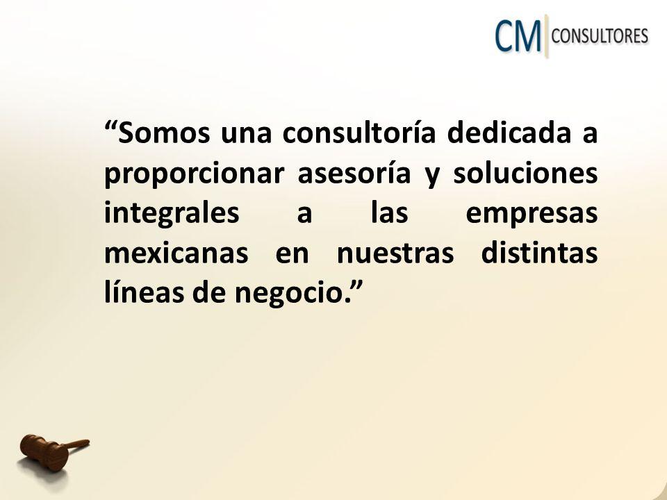 Somos una consultoría dedicada a proporcionar asesoría y soluciones integrales a las empresas mexicanas en nuestras distintas líneas de negocio.