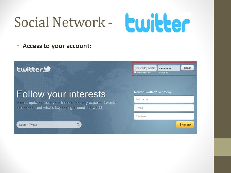 Social Network - Access to your account: