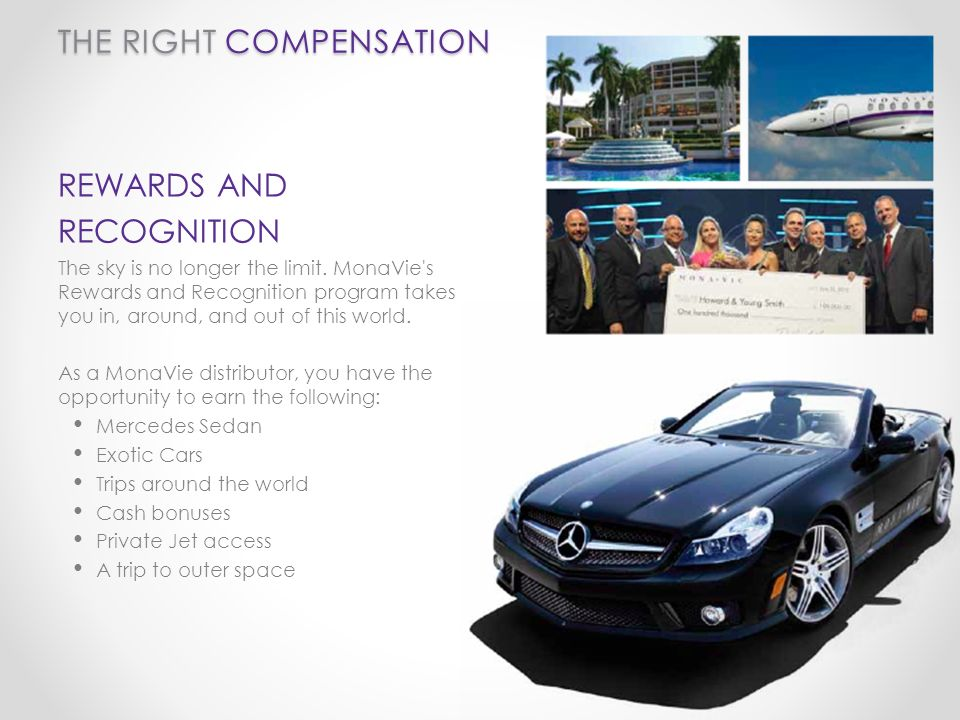 THE RIGHT COMPENSATION REWARDS AND RECOGNITION The sky is no longer the limit.