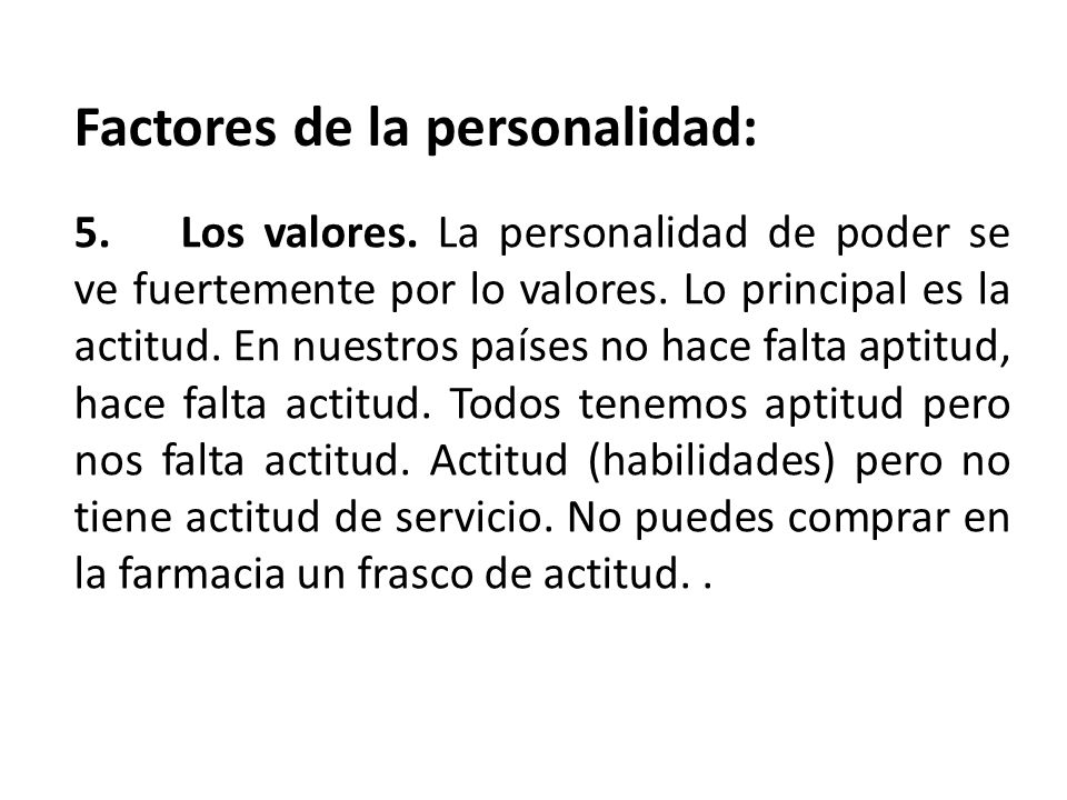 Factores de la personalidad: 5.Los valores.
