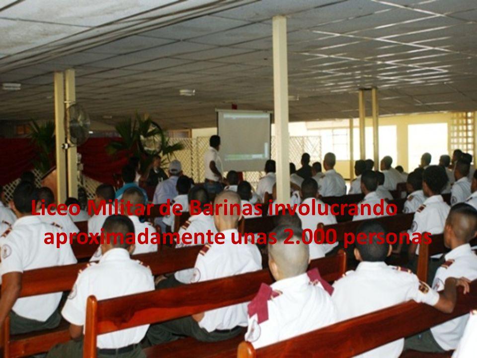 Liceo Militar de Barinas involucrando aproximadamente unas 2.000 personas