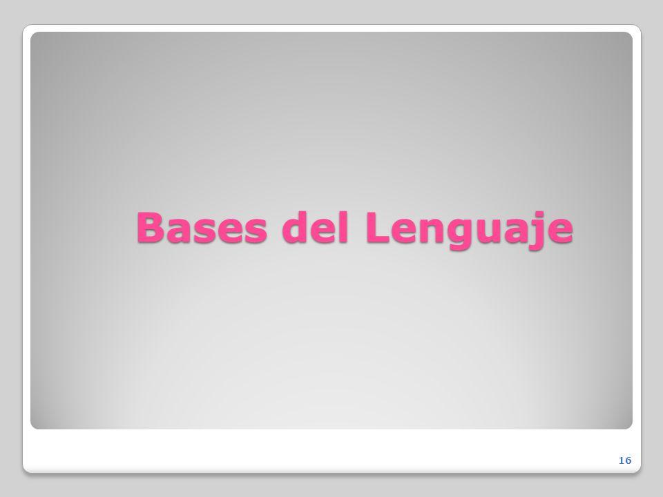 Bases del Lenguaje 16