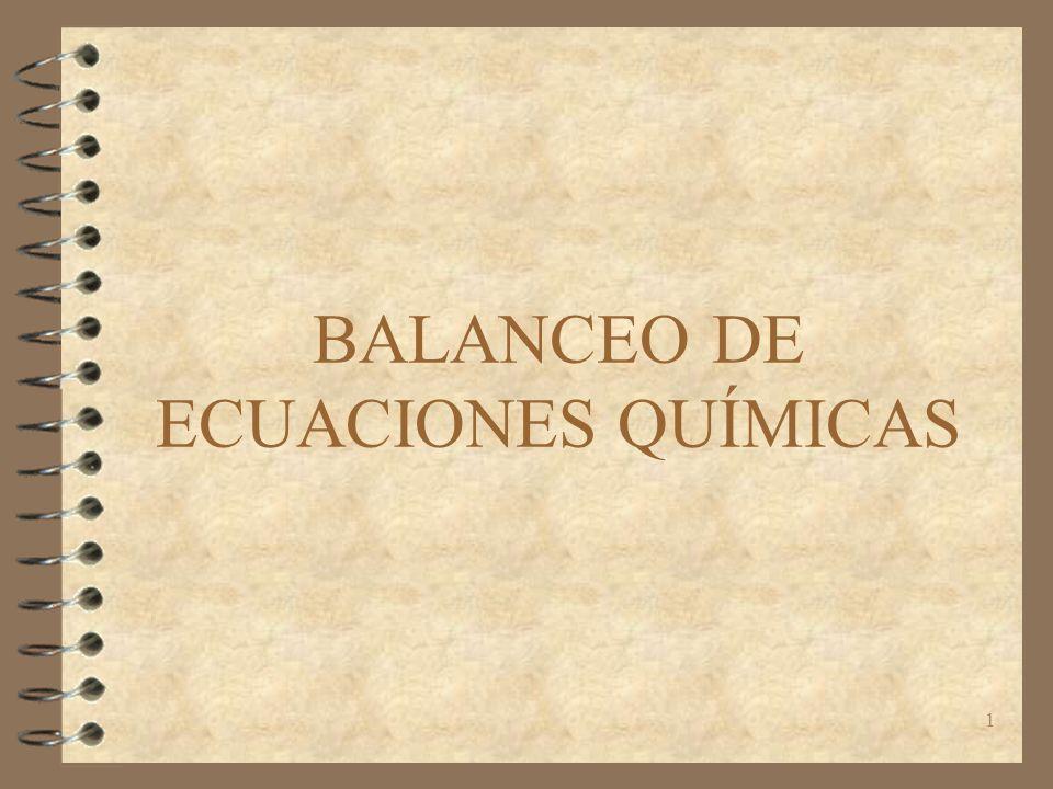 1 BALANCEO DE ECUACIONES QUÍMICAS