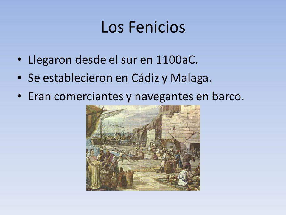Los Fenicios Llegaron desde el sur en 1100aC.Se establecieron en Cádiz y Malaga.