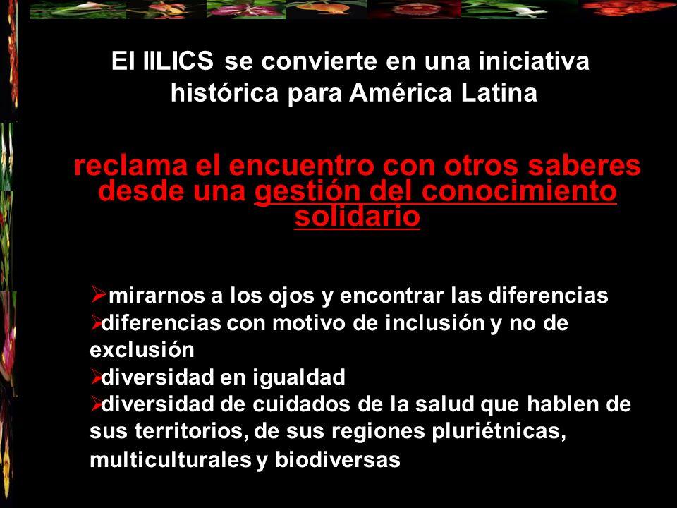 El IILICS se convierte en una iniciativa histórica para América Latina reclama el encuentro con otros saberes desde una gestión del conocimiento solid