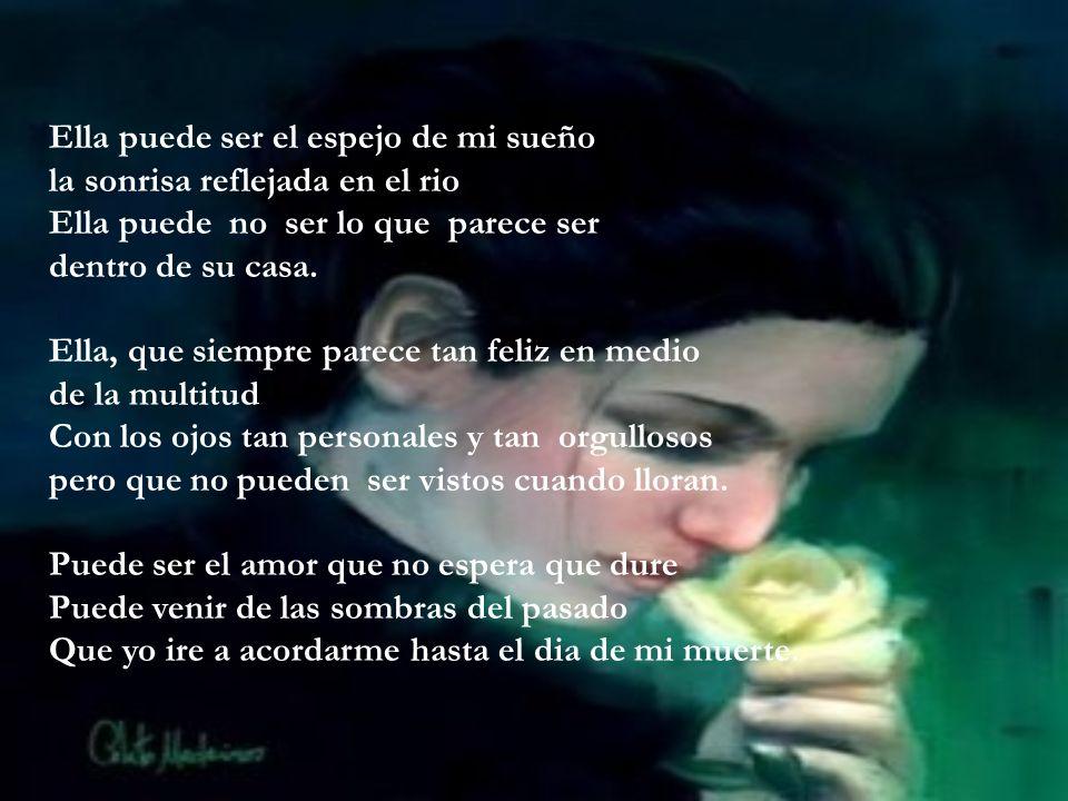 Charles Aznavour Ella puede ser el rostro que no consigo olvidar Un abrazo de placer o de arrepentimiento Talvez mi tesoro o el precio que yo tengo qu