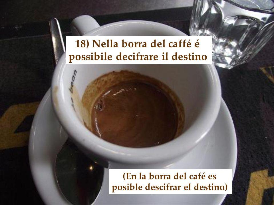 17) Per un buon caffé tre sono una moltitudine (Para un buen café, tres son multitud)