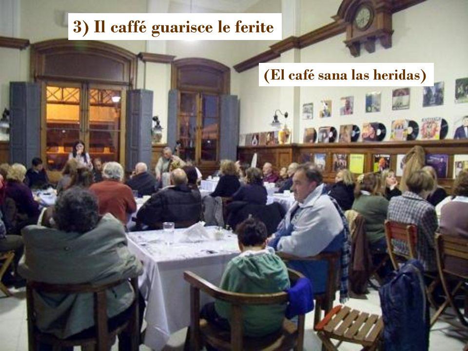 2) Il caffé é la ricreazione perfetta, la tregua perfetta (El café es el recreo perfecto, la pausa perfecta)