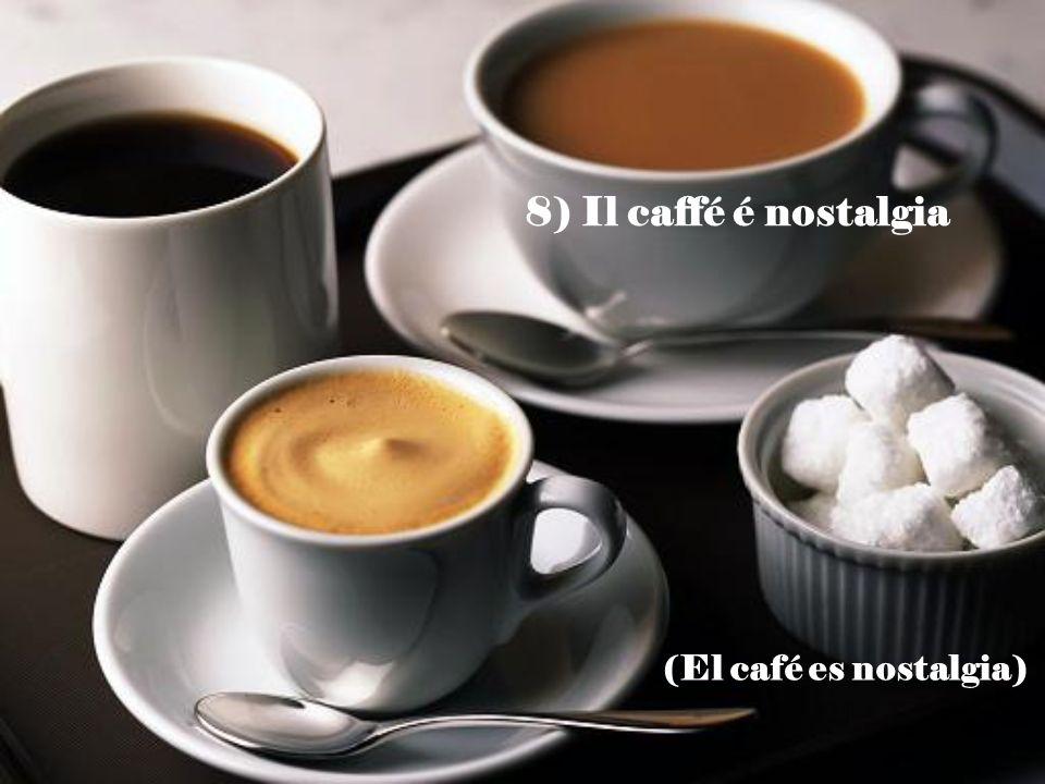 7) Il tempo e il caffé: Meglio se piove (El tiempo y el café: Mejor si llueve)