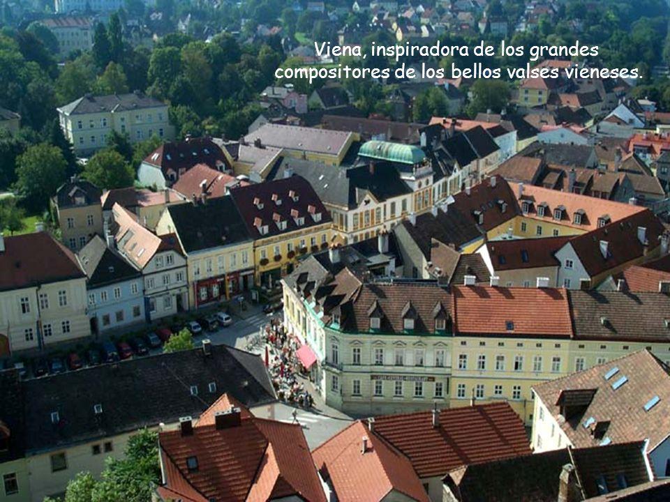 Viena, inspiradora de los grandes compositores de los bellos valses vieneses.