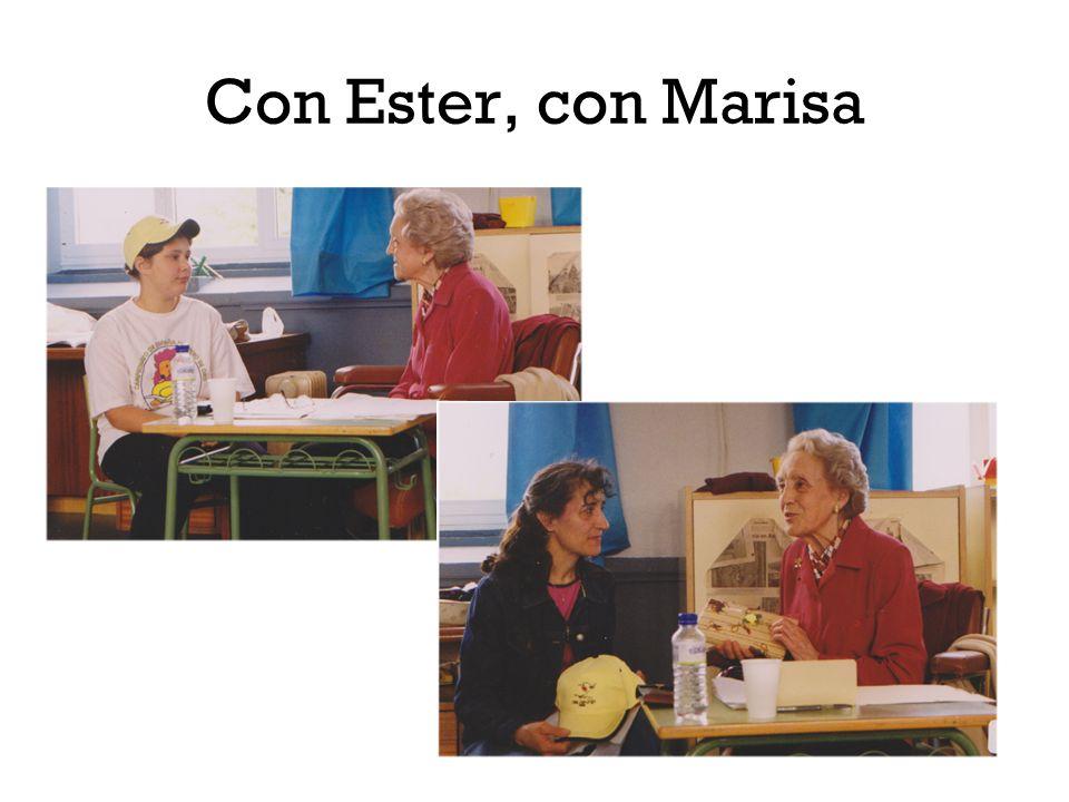 Con Ester, con Marisa