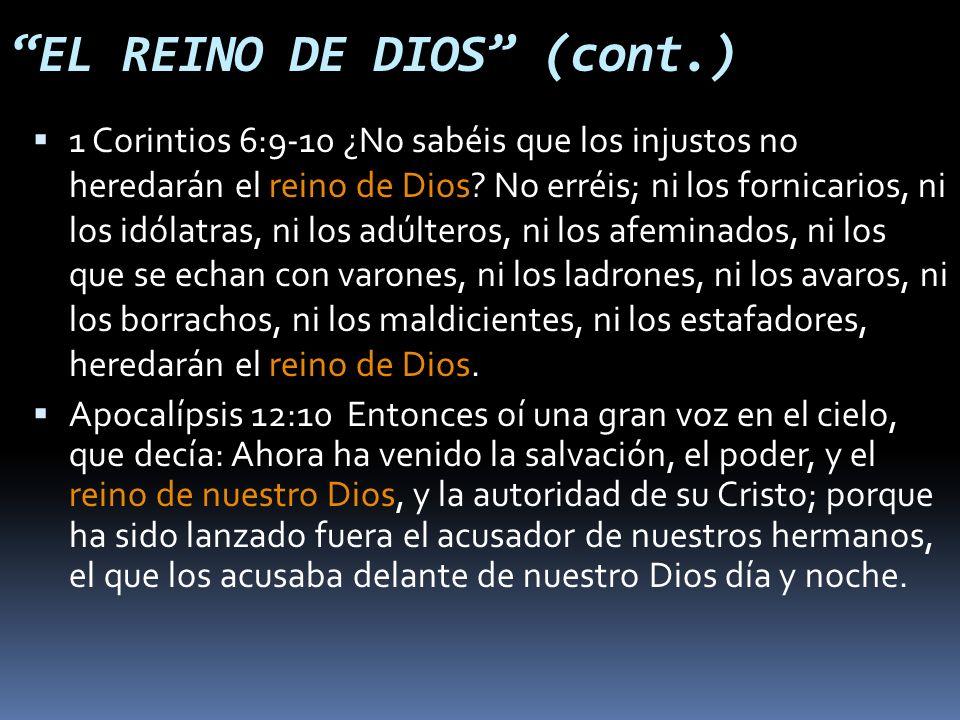 1 Corintios 6:9-10 ¿No sabéis que los injustos no heredarán el reino de Dios.