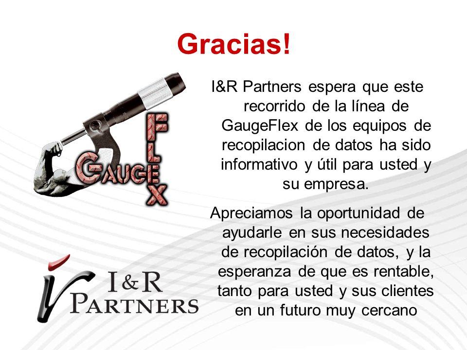 Gracias! I&R Partners espera que este recorrido de la línea de GaugeFlex de los equipos de recopilacion de datos ha sido informativo y útil para usted