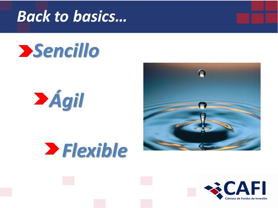 Sencillo Ágil Flexible Back to basics…
