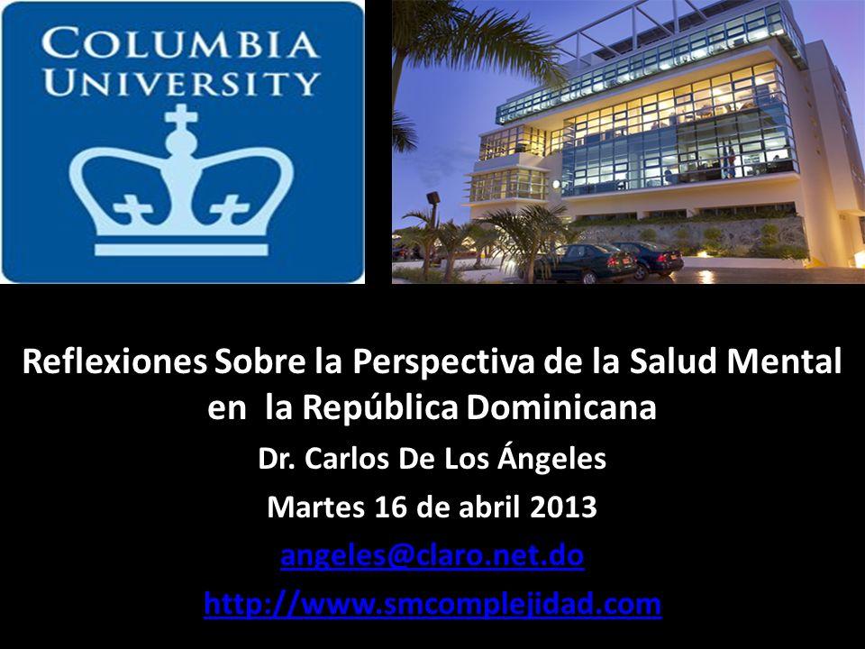 Reflexiones Sobre la Perspectiva de la Salud Mental en la República Dominicana Dr.