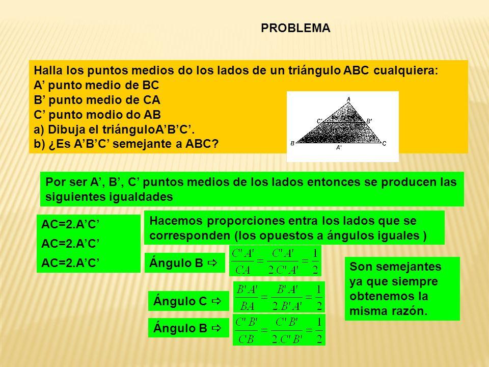 PROBLEMA Halla los puntos medios do los lados de un triángulo ABC cualquiera: A punto medio de BC B punto medio de CA C punto modio do AB a) Dibuja el triánguloABC.