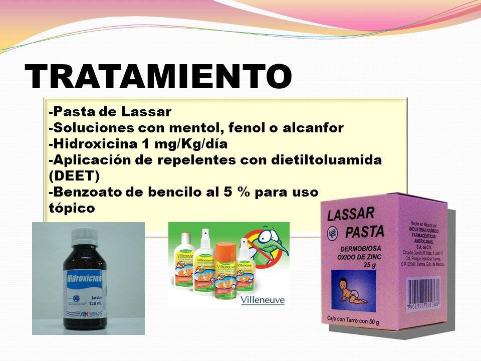 TRATAMIENTO -Pasta de Lassar -Soluciones con mentol, fenol o alcanfor -Hidroxicina 1 mg/Kg/día -Aplicación de repelentes con dietiltoluamida (DEET) -B