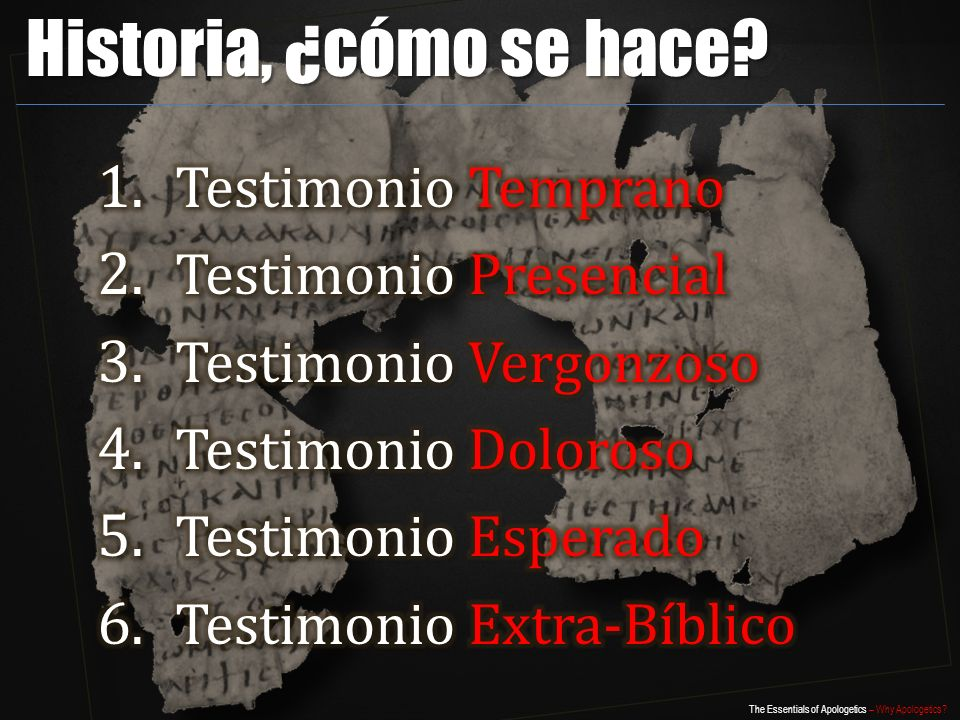 The Essentials of Apologetics – Why Apologetics Historia, ¿cómo se hace