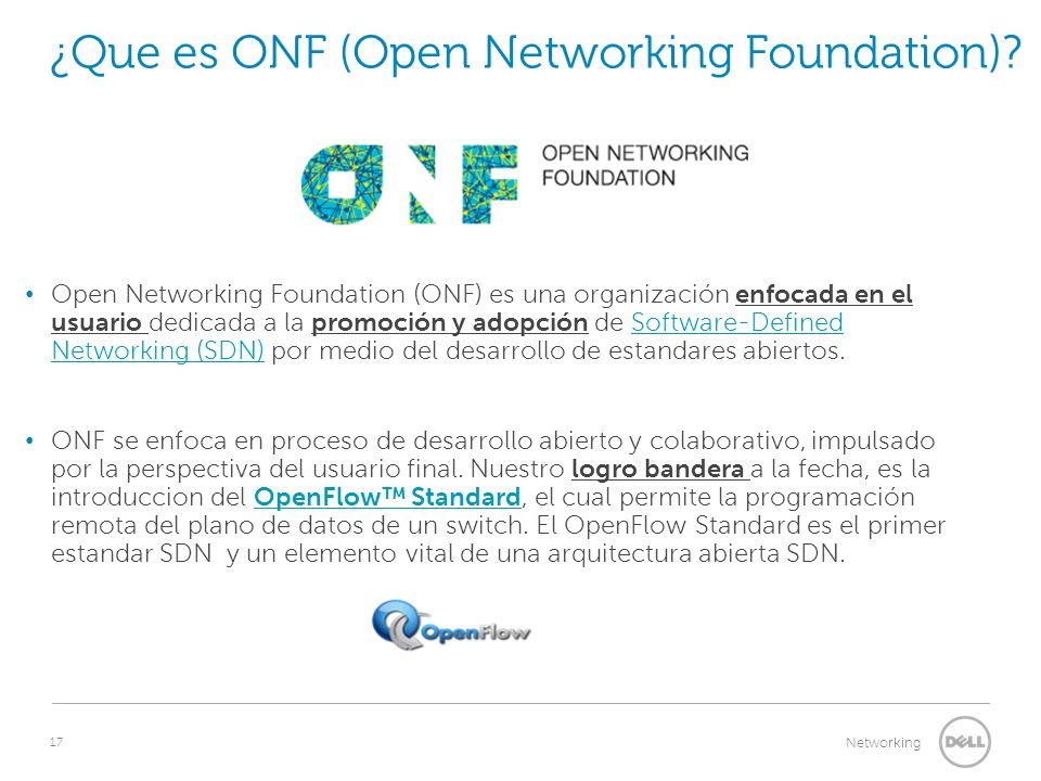 17 Networking ¿Que es ONF (Open Networking Foundation).