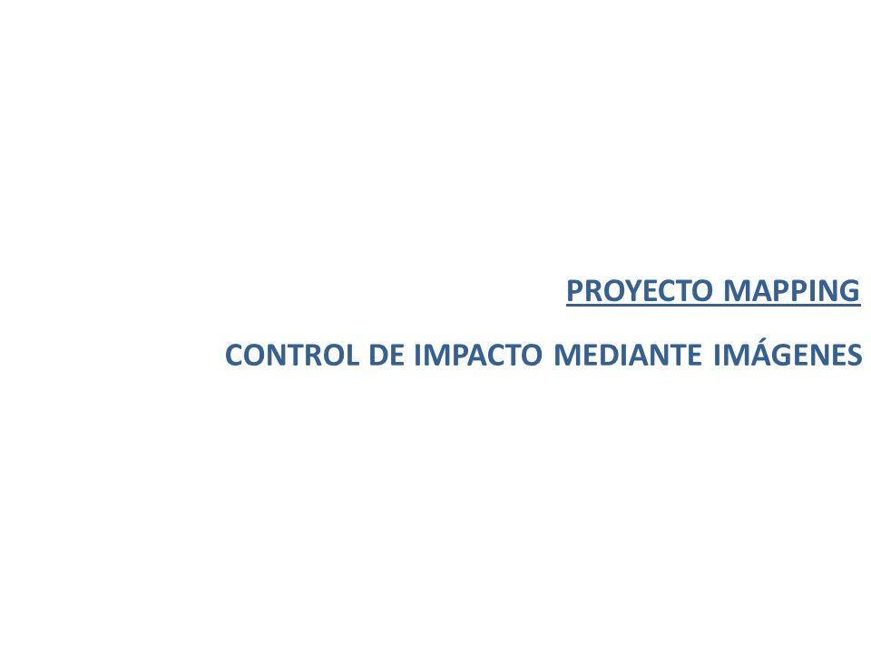 PROYECTO MAPPING CONTROL DE IMPACTO MEDIANTE IMÁGENES