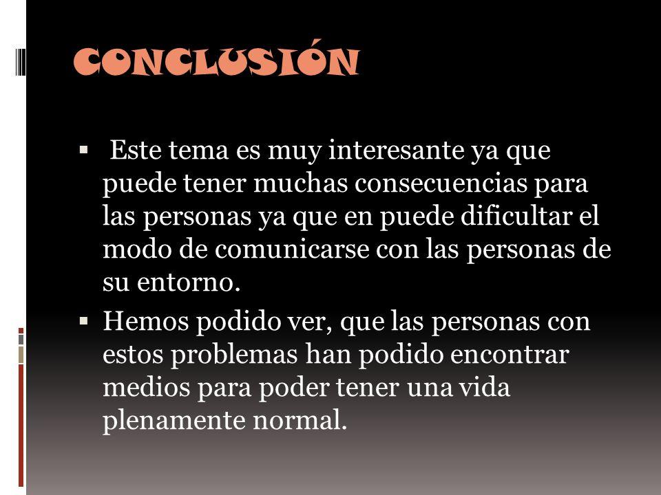 REFERENCIAS http://www.slideshare.net/waleska/probl emas-del-habla http://www.slideshare.net/waleska/probl emas-del-habla http://redsalud.uc.cl/link.cgi/VidaSaluda ble/Glosario/T/3827 http://redsalud.uc.cl/link.cgi/VidaSaluda ble/Glosario/T/3827 http://orientamur.murciadiversidad.org/ gestion/documentos/unidad23.pdf http://orientamur.murciadiversidad.org/ gestion/documentos/unidad23.pdf
