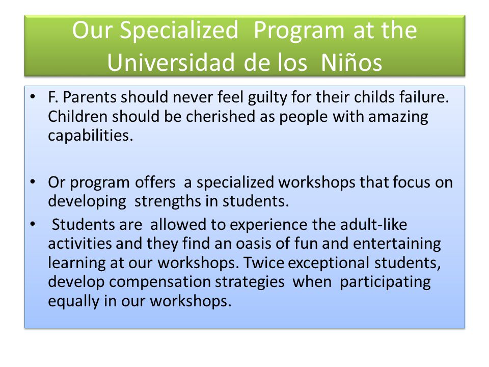 Our Specialized Program at the Universidad de los Niños F.