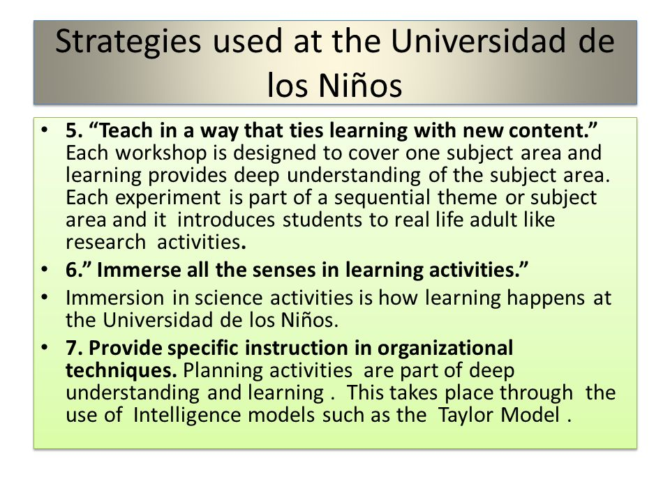 Strategies used at the Universidad de los Niños 5.
