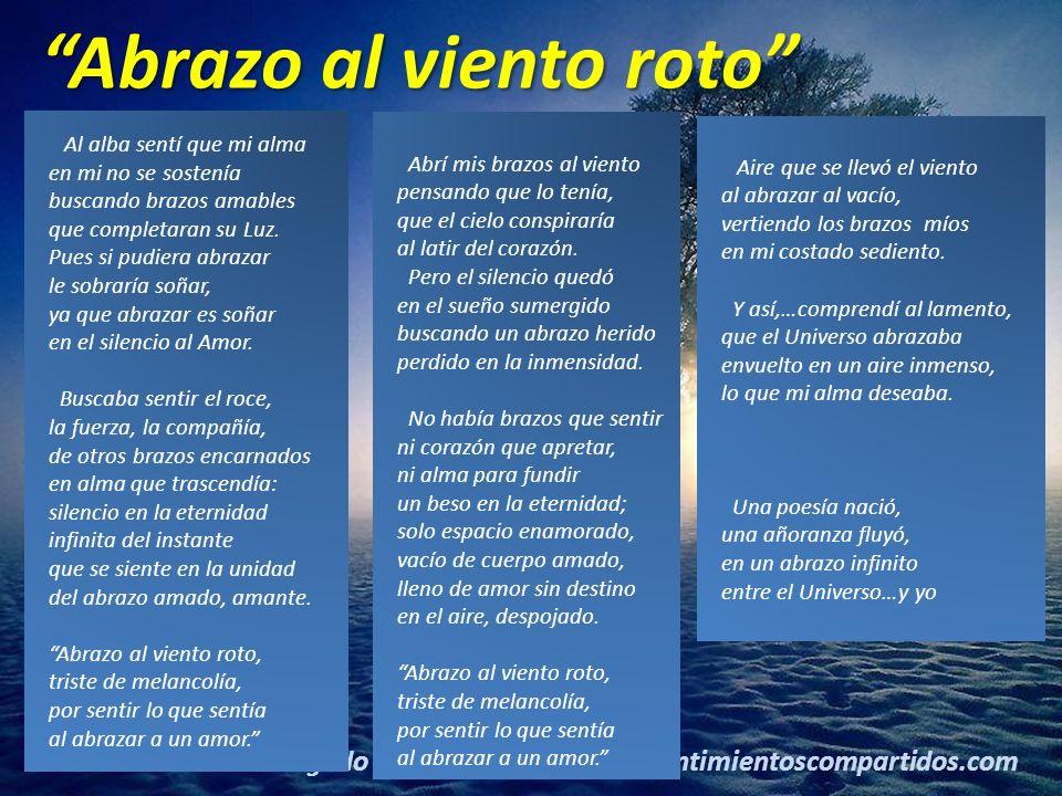 9(c) carMELOS Cruz Delgado Ciencia y Espiritualidad © Carmelo Cruz Delgado www.sentimientoscompartidos.com Al alba sentí que mi alma en mi no se sostenía buscando brazos amables que completaran su Luz.