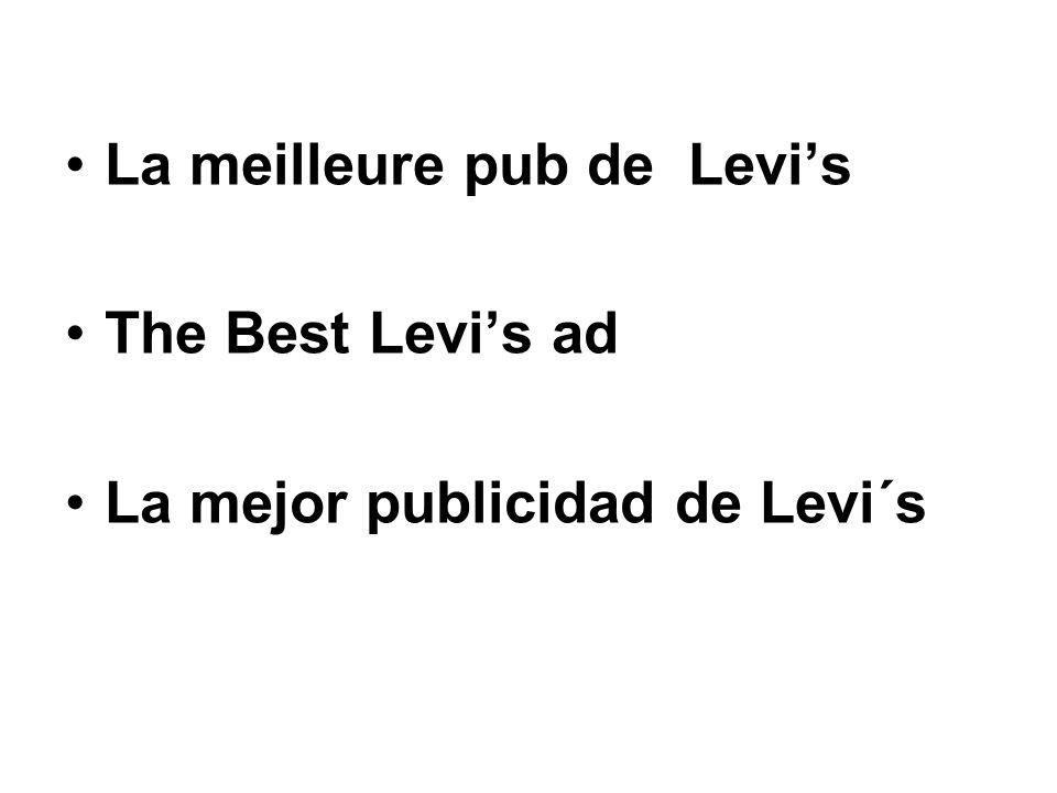 La meilleure pub de Levis The Best Levis ad La mejor publicidad de Levi´s