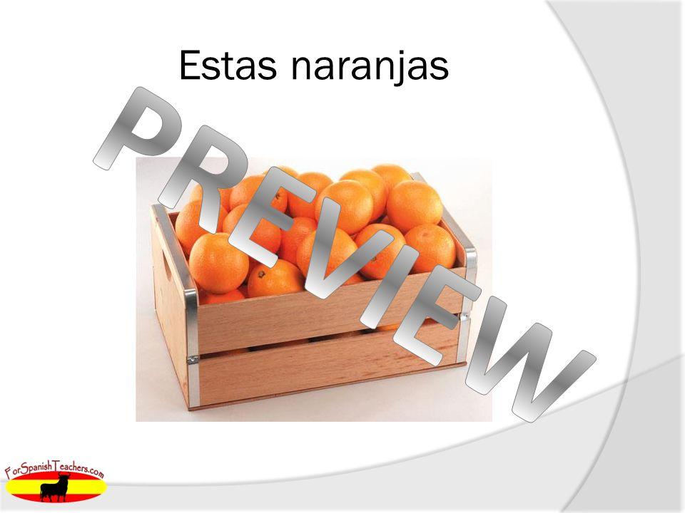 Estas naranjas
