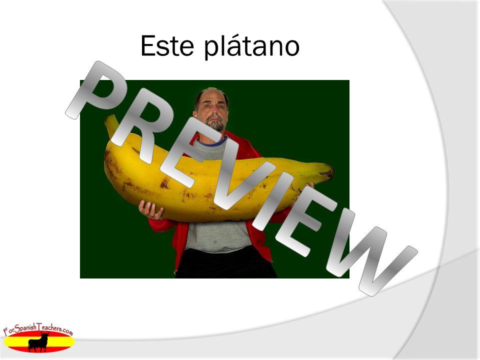 Este plátano