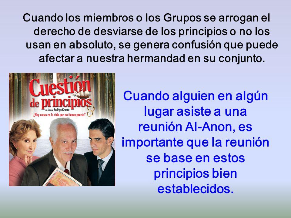 Cuando los miembros o los Grupos se arrogan el derecho de desviarse de los principios o no los usan en absoluto, se genera confusión que puede afectar