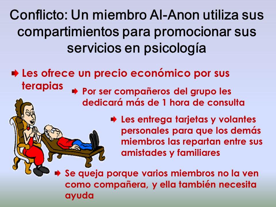 Conflicto: Un miembro Al-Anon utiliza sus compartimientos para promocionar sus servicios en psicología Les ofrece un precio económico por sus terapias