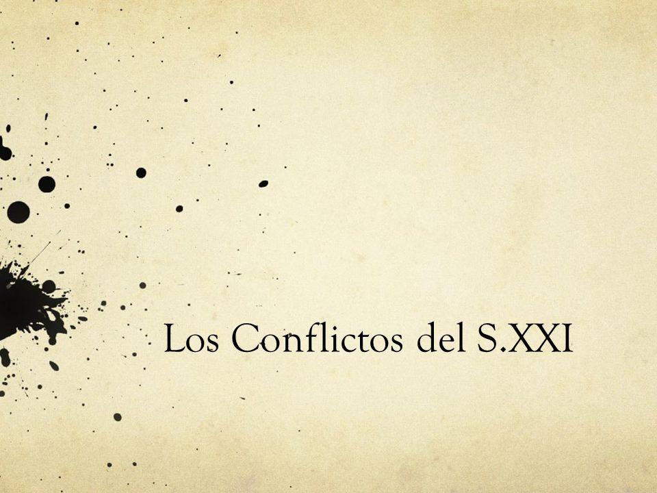 Los Conflictos del S.XXI
