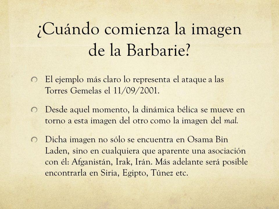 ¿Cuándo comienza la imagen de la Barbarie.