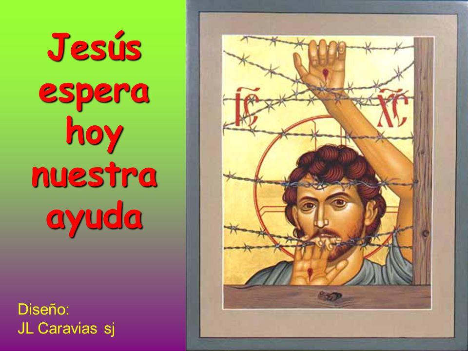 Jesúsesperahoynuestraayuda Diseño: JL Caravias sj