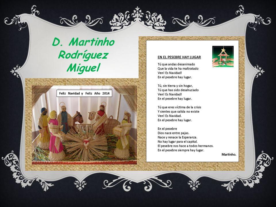 D. Martinho Rodríguez Miguel
