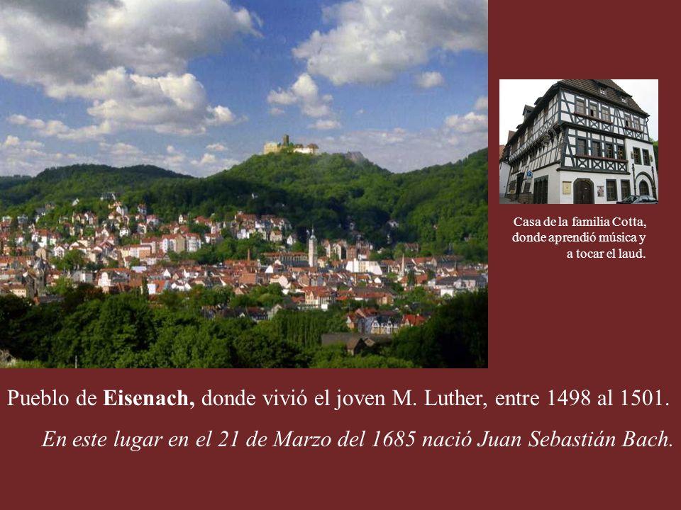 Pueblo de Eisenach, donde vivió el joven M.Luther, entre 1498 al 1501.