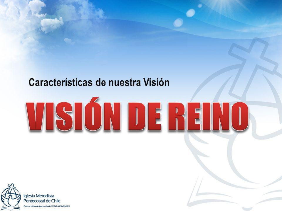 Características de nuestra Visión