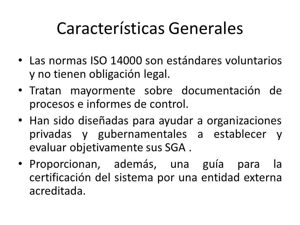 Caracteristicas Generales No establecen objetivos ambientales cuantitativos ni límites en cuanto a emisión de contaminantes.